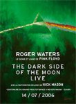 Concert Dark Side Of The Moon 2006