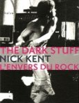 The Dark Stuff, L'Envers Du Rock