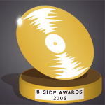 Résultats des B-Side Awards 2006