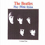 The Beatles Play (With) Dylan