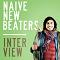Interview Naive New Beaters