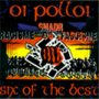 Six Of The Best - Oi Polloi