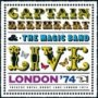 Live In London : Drury Lane '74 - Captain Beefheart & His Magic Band